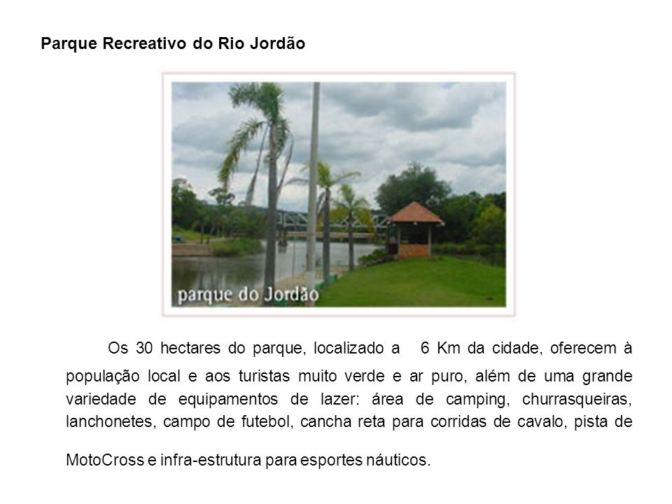 Parque Recreativo do Rio Jordão