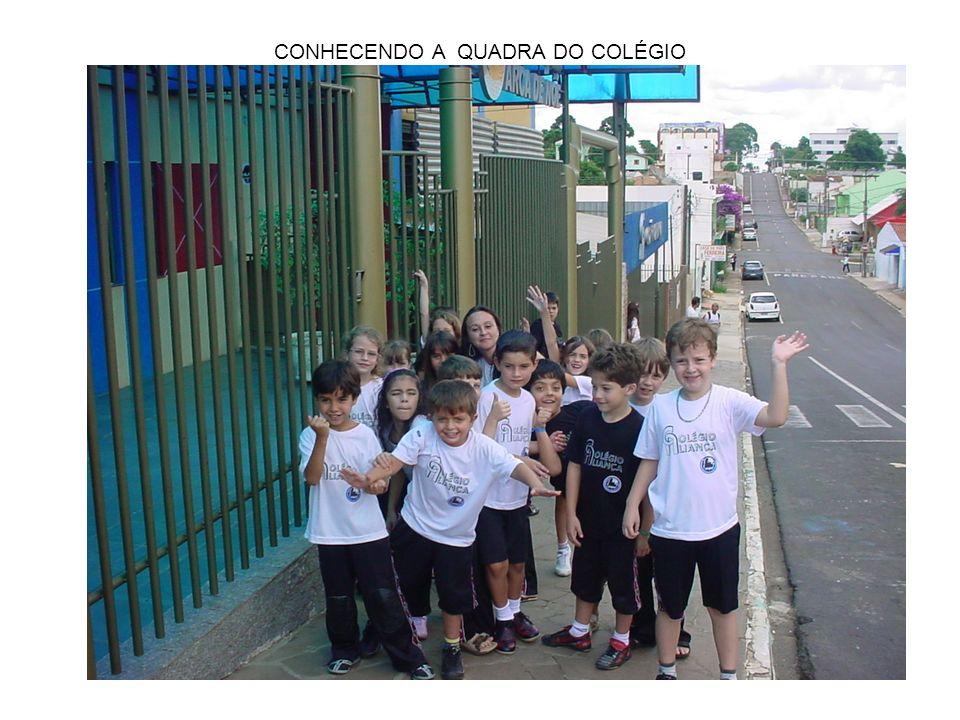 CONHECENDO A QUADRA DO COLÉGIO