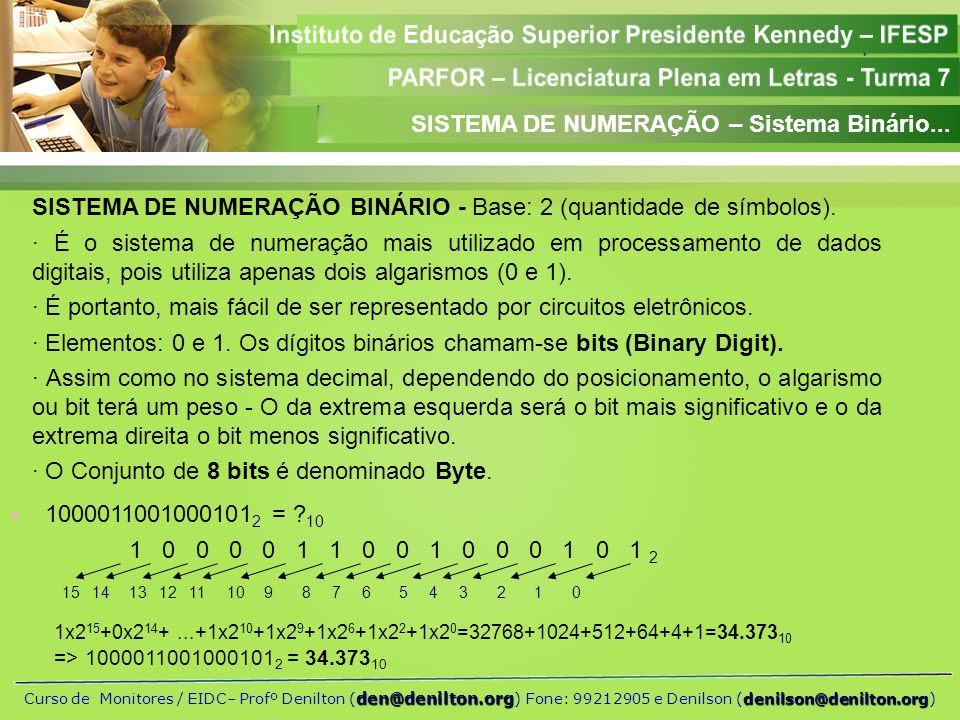 SISTEMA DE NUMERAÇÃO – Sistema Binário...