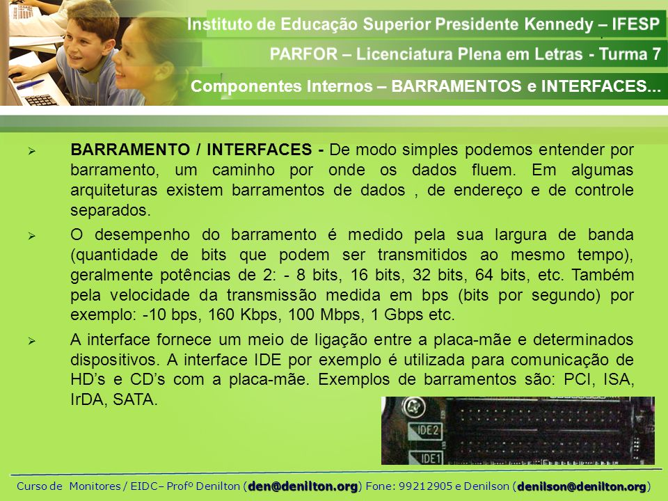 Componentes Internos – BARRAMENTOS e INTERFACES...