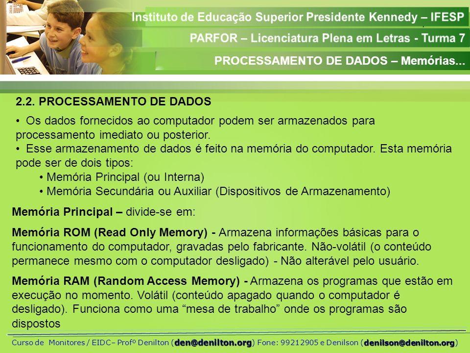 PROCESSAMENTO DE DADOS – Memórias...