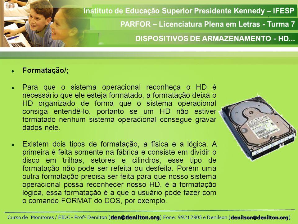 DISPOSITIVOS DE ARMAZENAMENTO - HD...