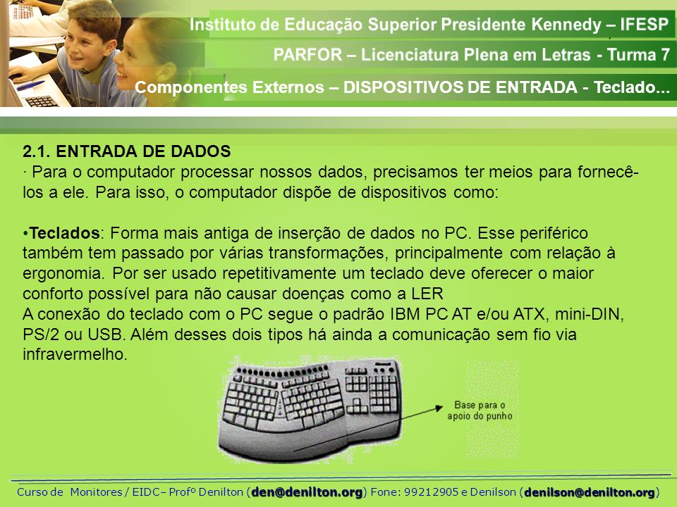 Componentes Externos – DISPOSITIVOS DE ENTRADA - Teclado...