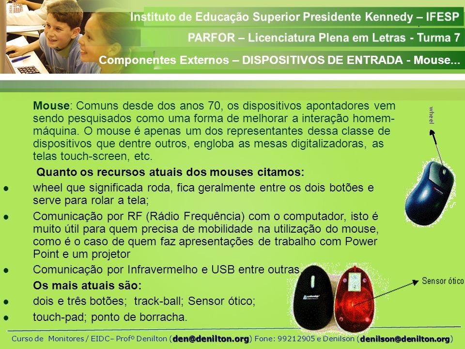 Componentes Externos – DISPOSITIVOS DE ENTRADA - Mouse...
