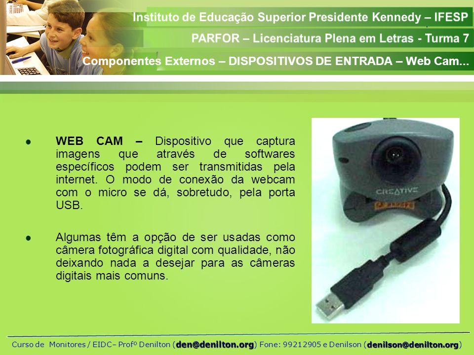 Componentes Externos – DISPOSITIVOS DE ENTRADA – Web Cam...