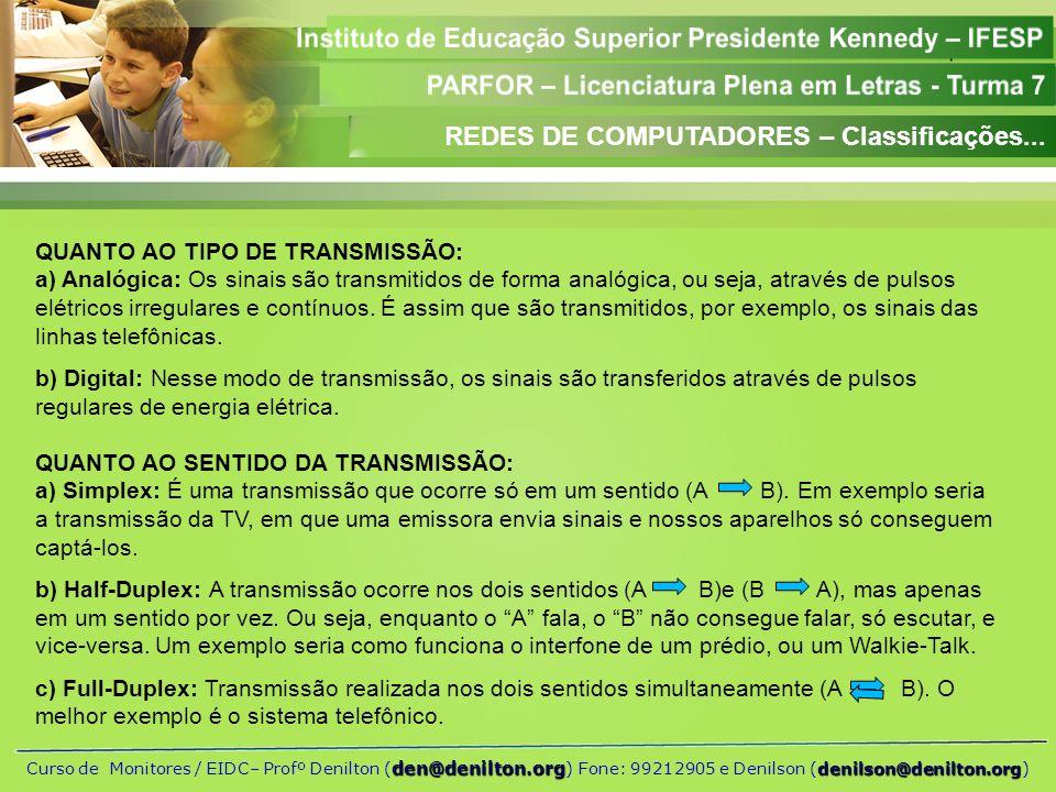 REDES DE COMPUTADORES – Classificações...