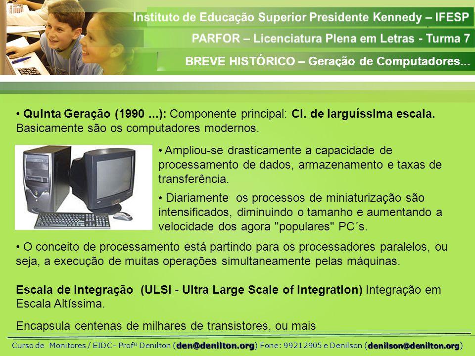 BREVE HISTÓRICO – Geração de Computadores...