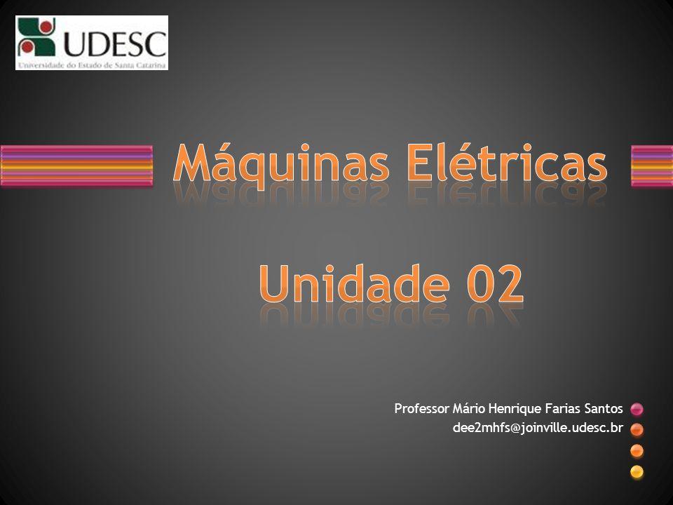 Máquinas Elétricas Unidade 02