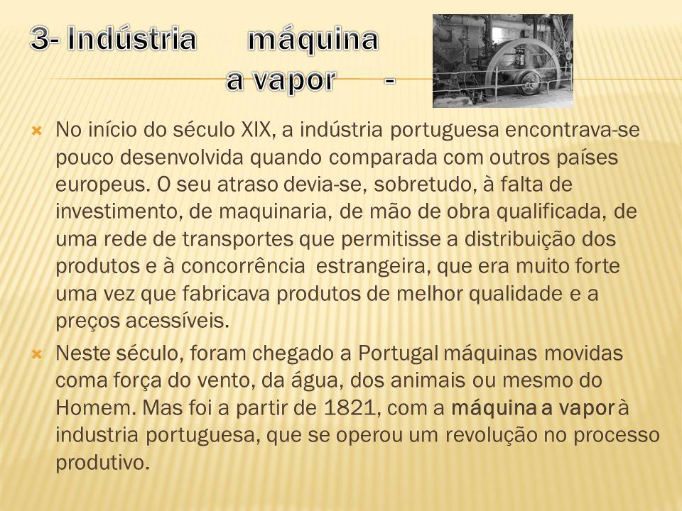 3- Indústria máquina a vapor -