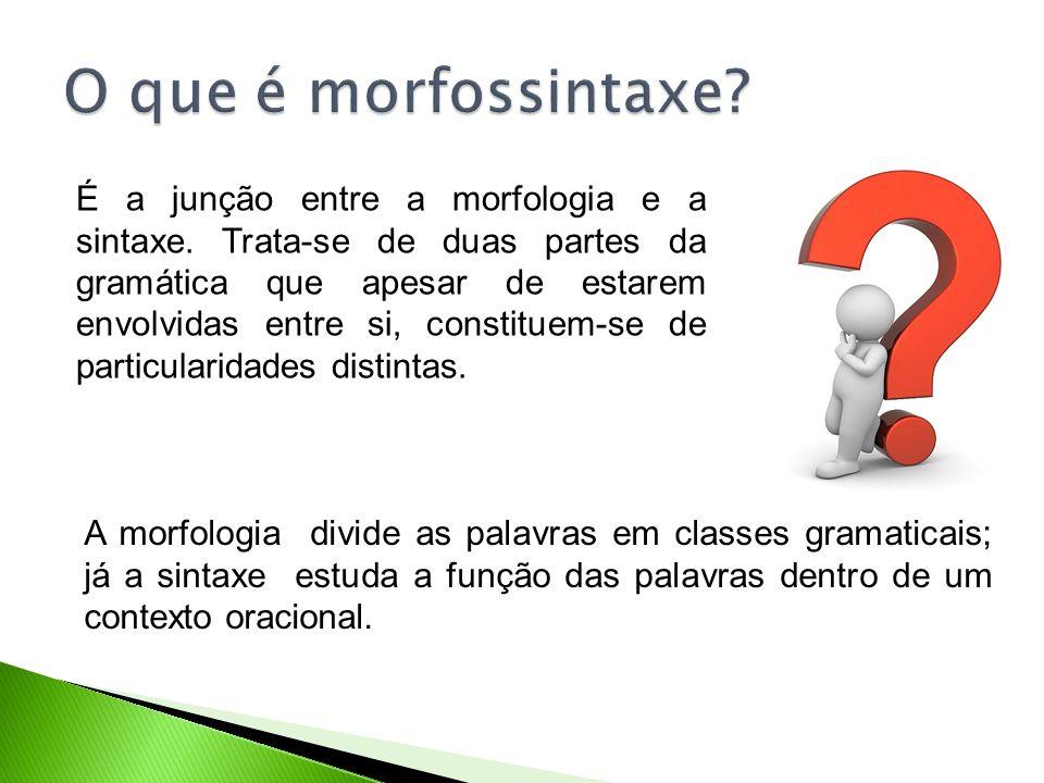 O que é morfossintaxe