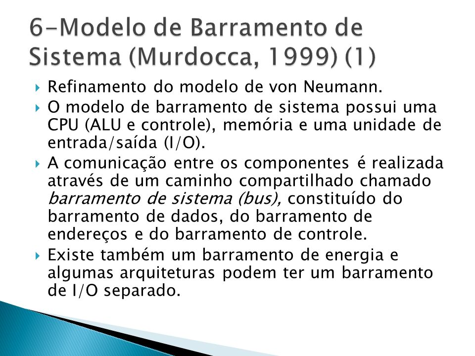 6-Modelo de Barramento de Sistema (Murdocca, 1999) (1)