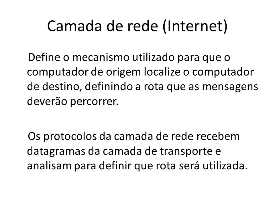 Camada de rede (Internet)
