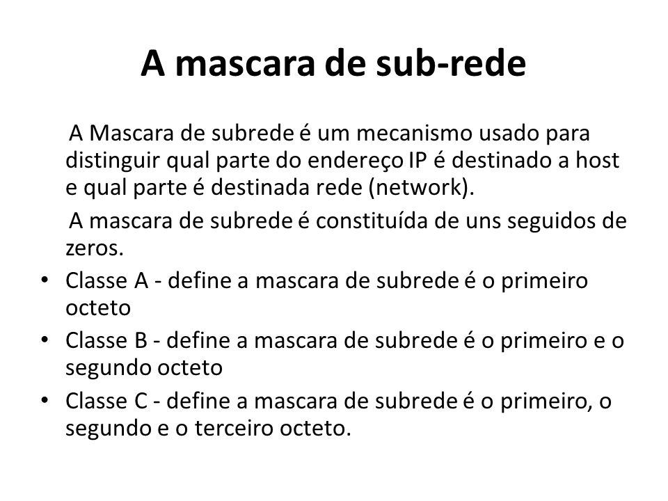 A mascara de sub-rede