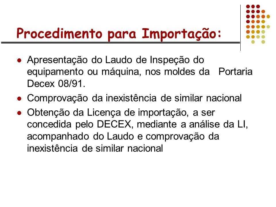 Procedimento para Importação: