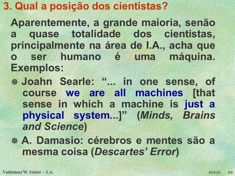 3. Qual a posição dos cientistas