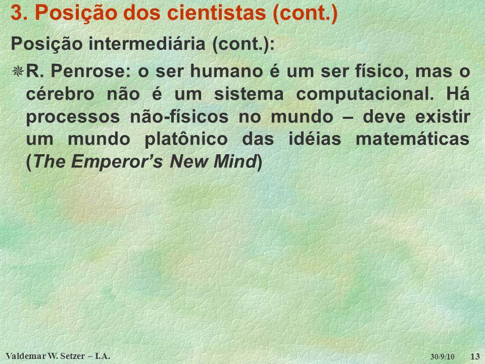3. Posição dos cientistas (cont.)