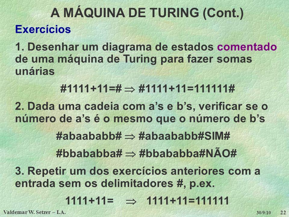 A MÁQUINA DE TURING (Cont.)