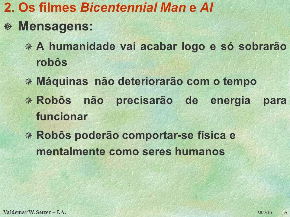 2. Os filmes Bicentennial Man e AI
