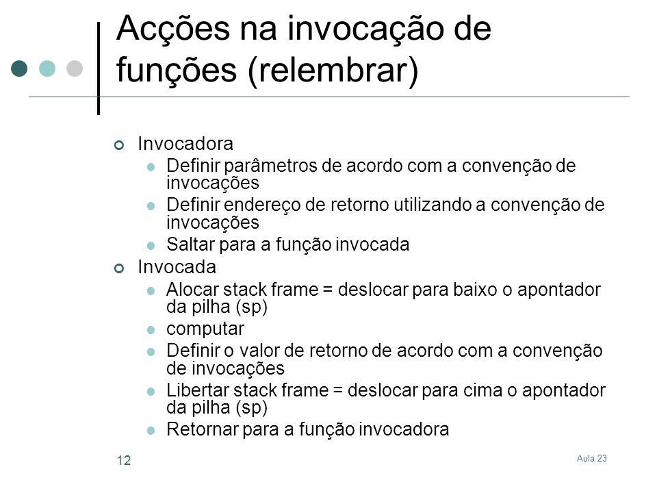 Acções na invocação de funções (relembrar)