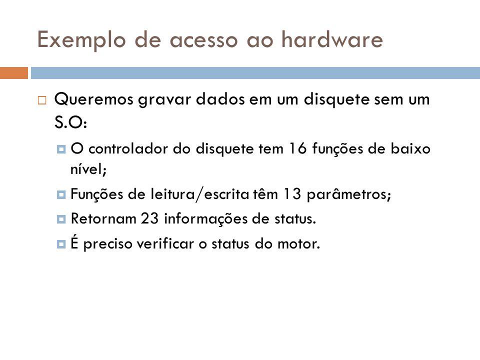 Exemplo de acesso ao hardware