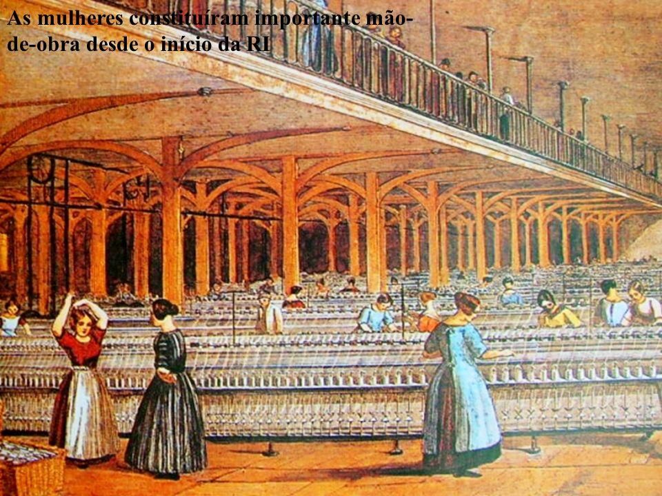 As mulheres constituíram importante mão-de-obra desde o início da RI