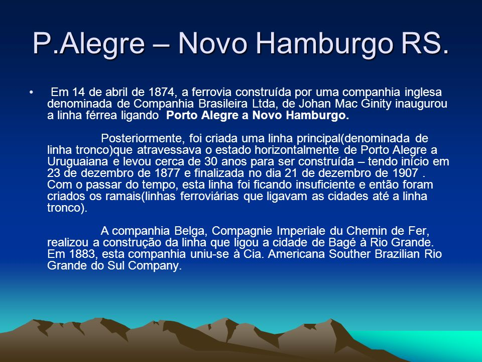P.Alegre – Novo Hamburgo RS.