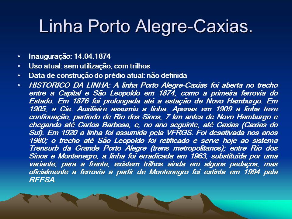 Linha Porto Alegre-Caxias.