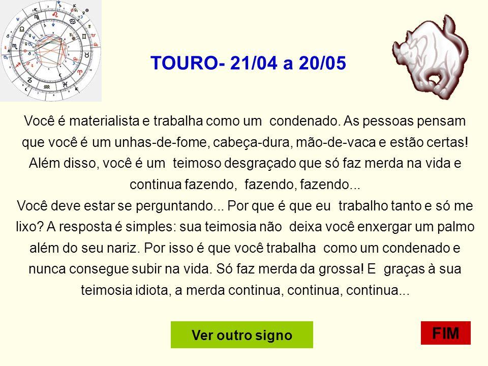 TOURO- 21/04 a 20/05