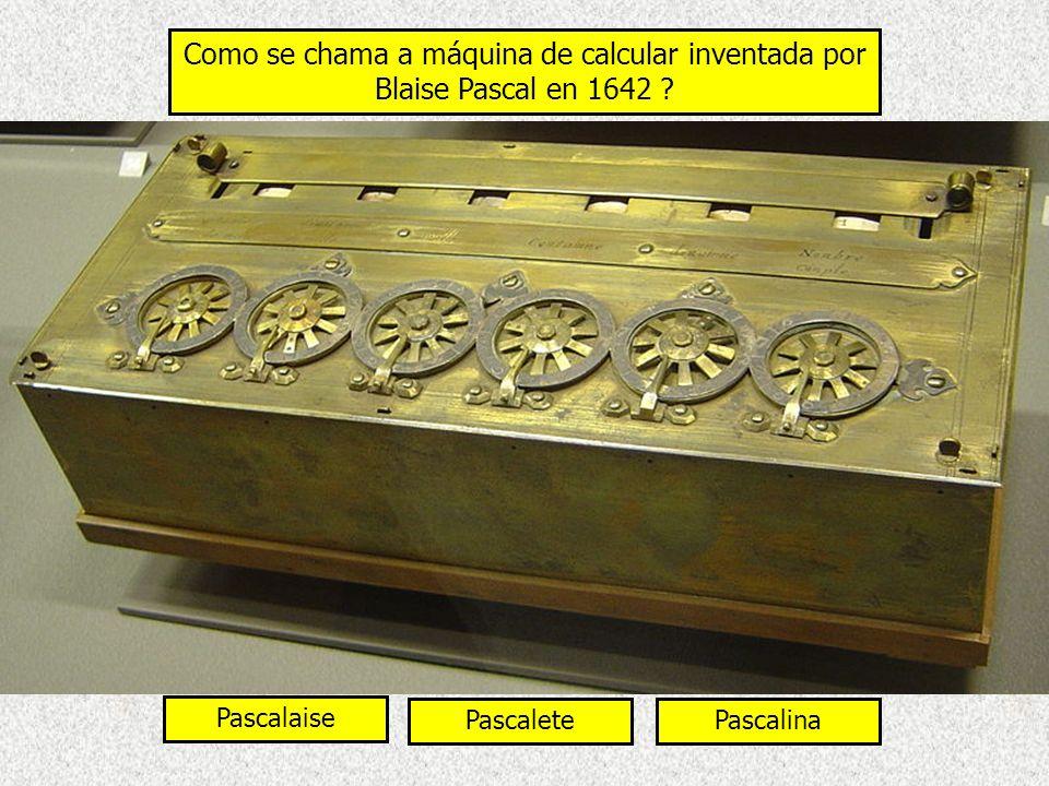 Como se chama a máquina de calcular inventada por Blaise Pascal en 1642