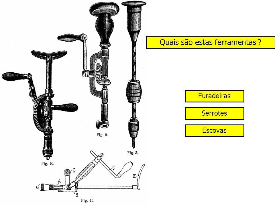 Quais são estas ferramentas