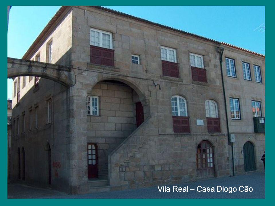 Vila Real – Casa Diogo Cão