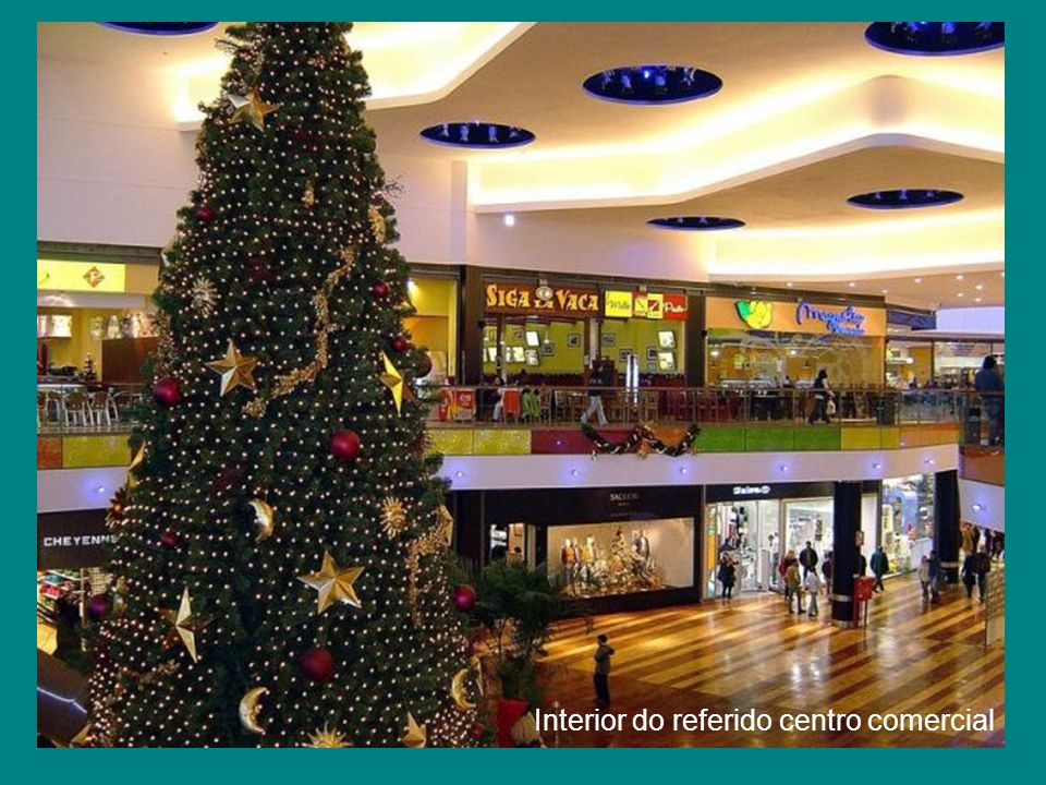 Interior do referido centro comercial