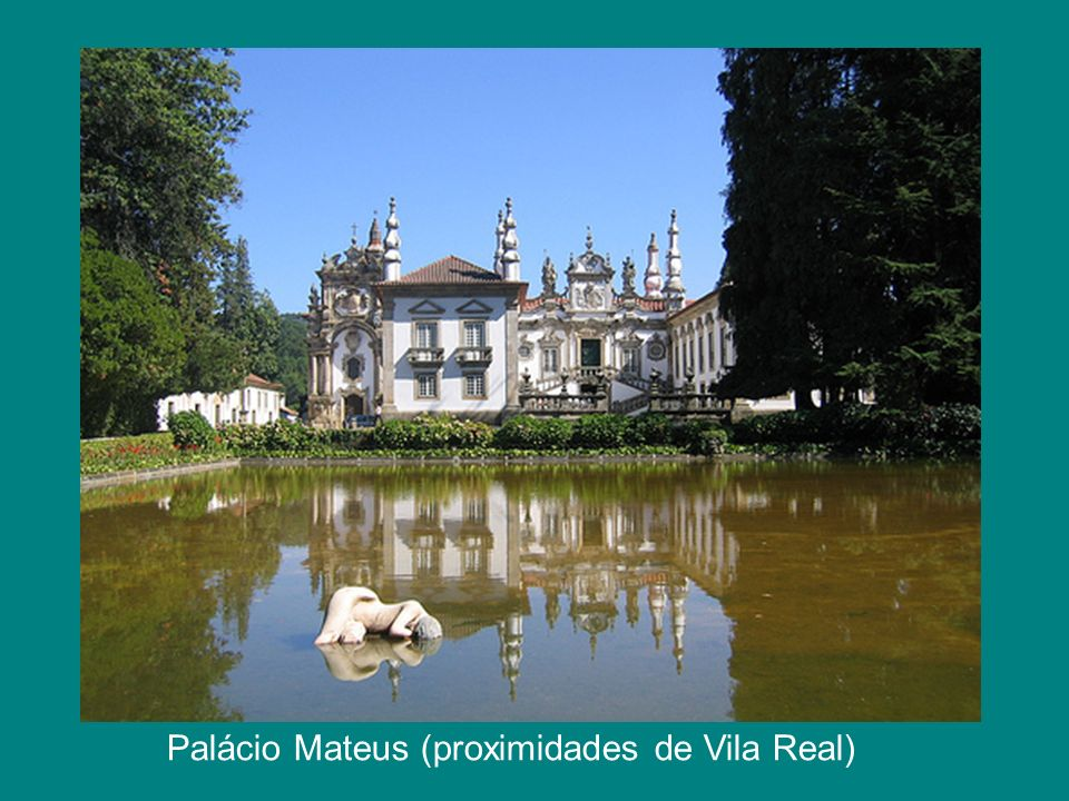 Palácio Mateus (proximidades de Vila Real)