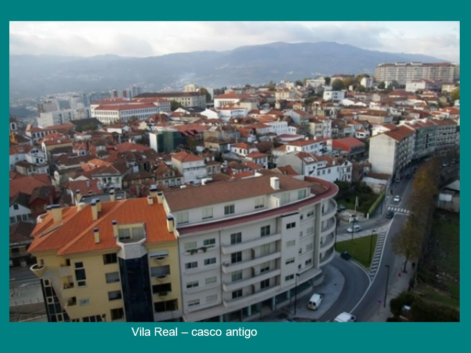 Vila Real – casco antigo