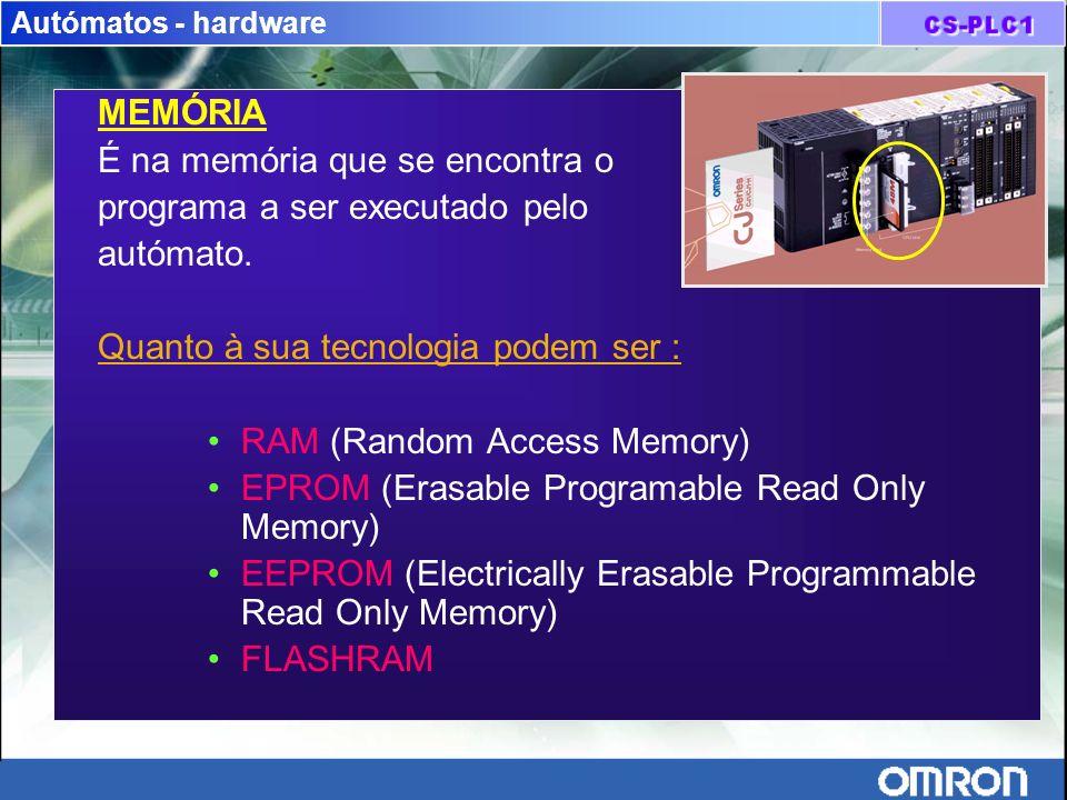 É na memória que se encontra o programa a ser executado pelo autómato.