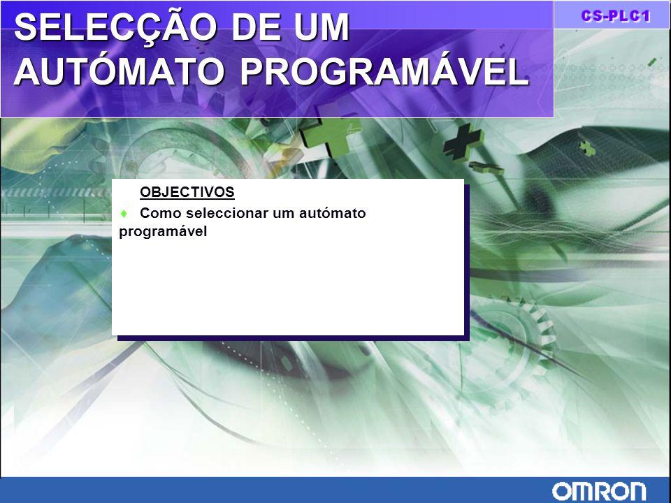 SELECÇÃO DE UM AUTÓMATO PROGRAMÁVEL