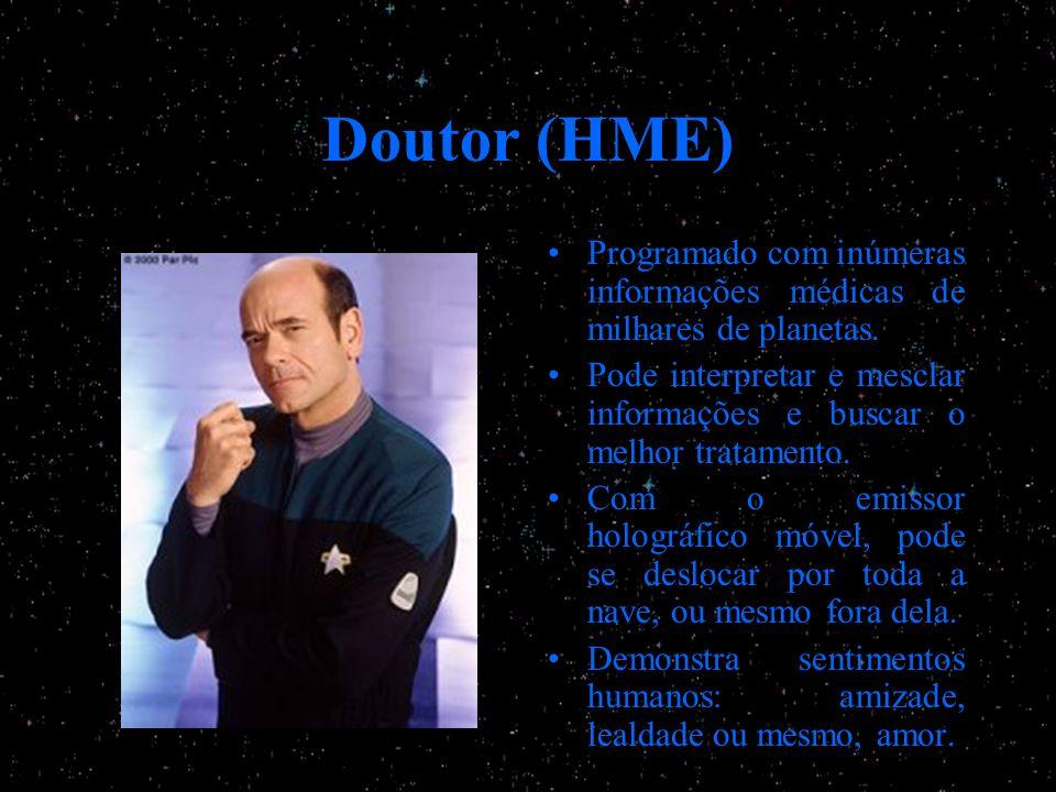 Doutor (HME) Programado com inúmeras informações médicas de milhares de planetas.