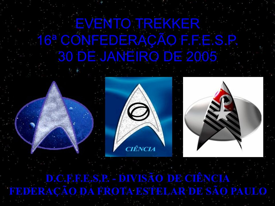 EVENTO TREKKER 16ª CONFEDERAÇÃO F.F.E.S.P. 30 DE JANEIRO DE 2005