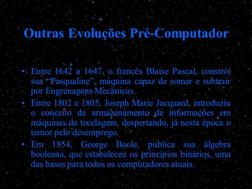 Outras Evoluções Pré-Computador