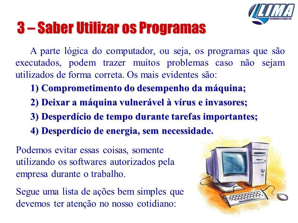 3 – Saber Utilizar os Programas