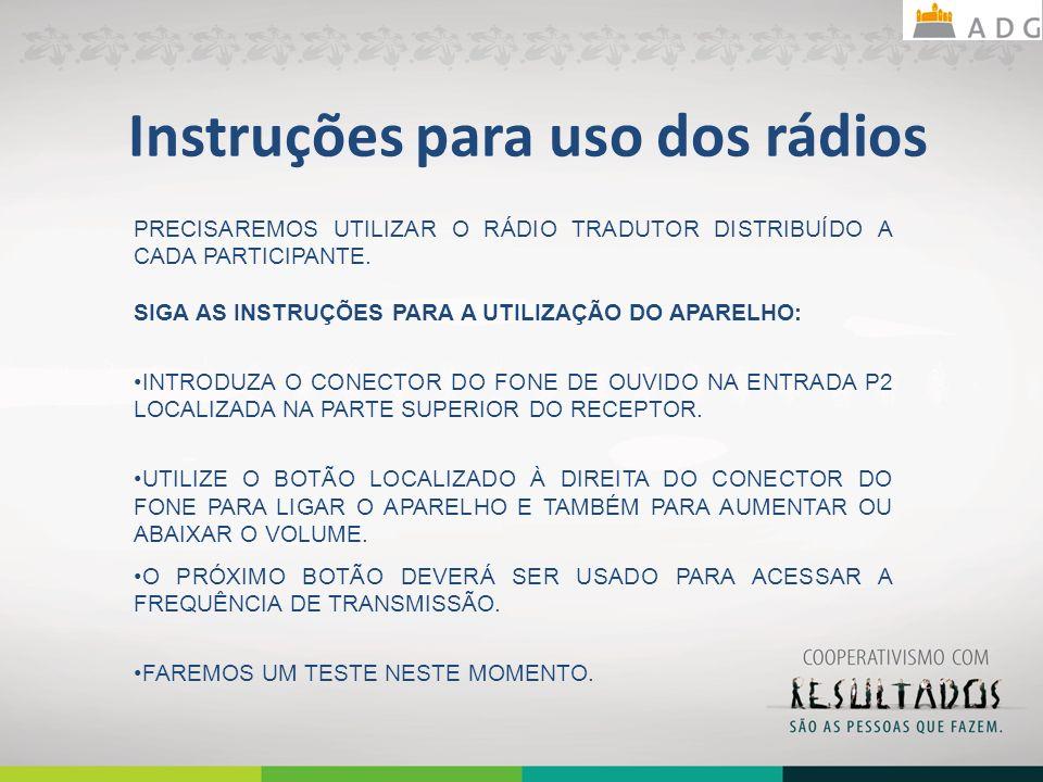 Instruções para uso dos rádios