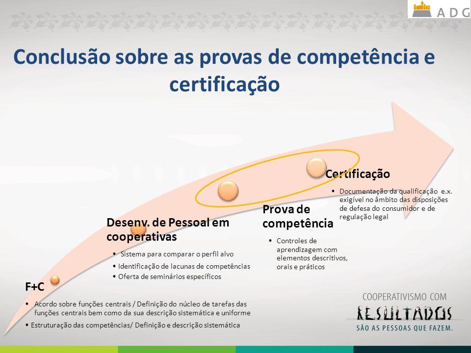 Conclusão sobre as provas de competência e certificação