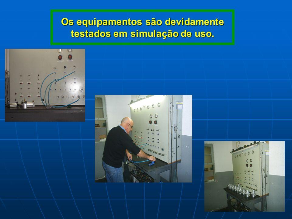 Os equipamentos são devidamente testados em simulação de uso.
