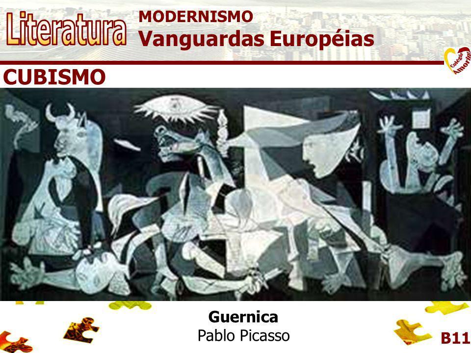 Literatura Vanguardas Européias CUBISMO MODERNISMO Guernica