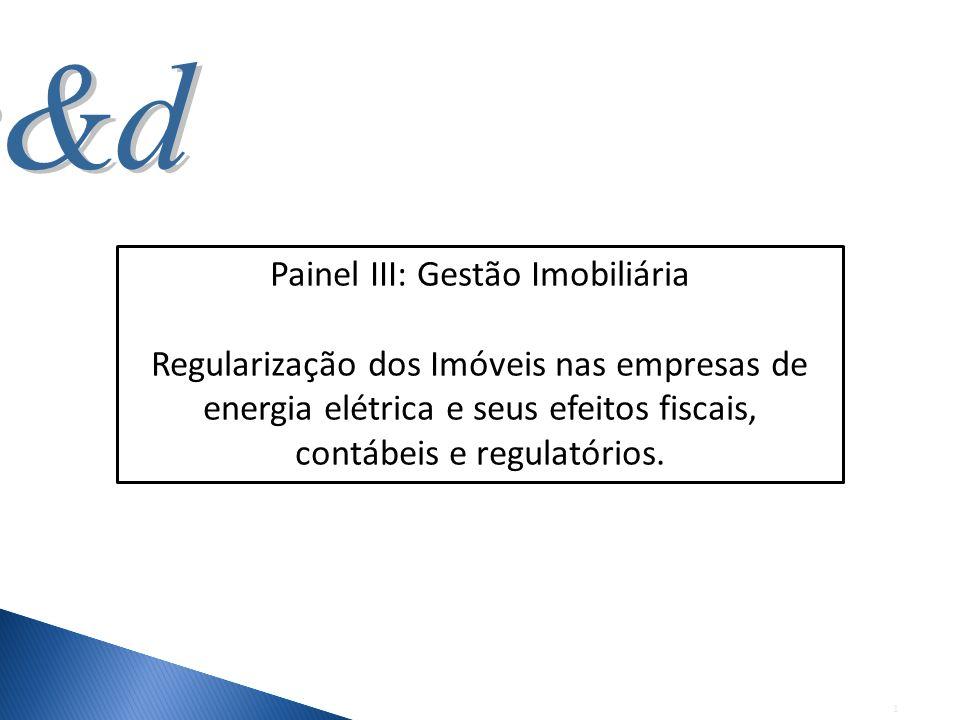 Painel III: Gestão Imobiliária
