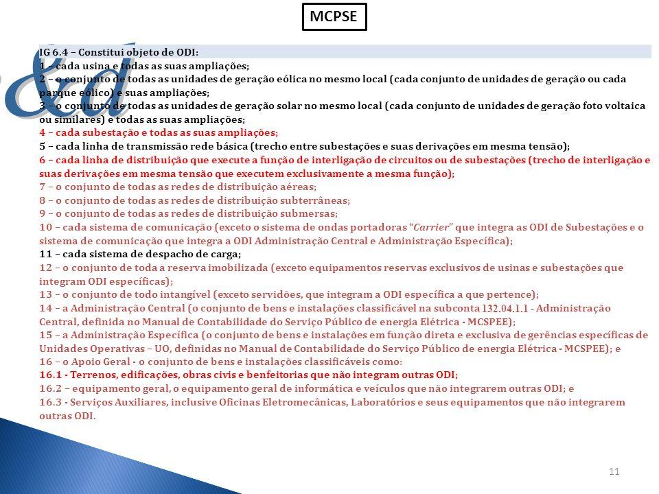 MCPSE IG 6.4 – Constitui objeto de ODI: