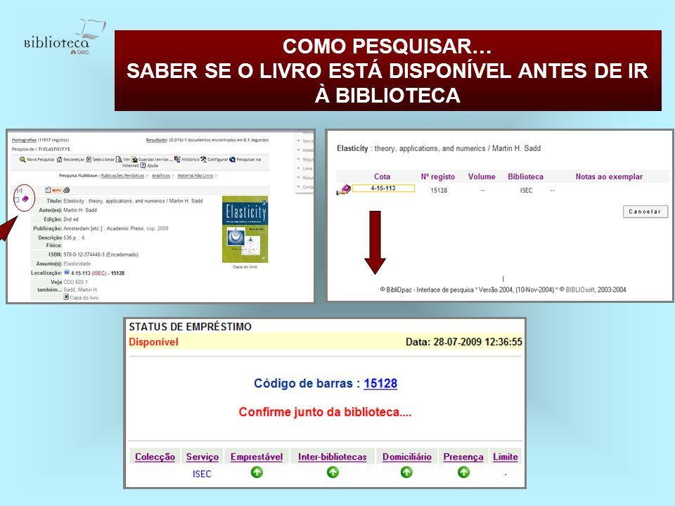 SABER SE O LIVRO ESTÁ DISPONÍVEL ANTES DE IR À BIBLIOTECA