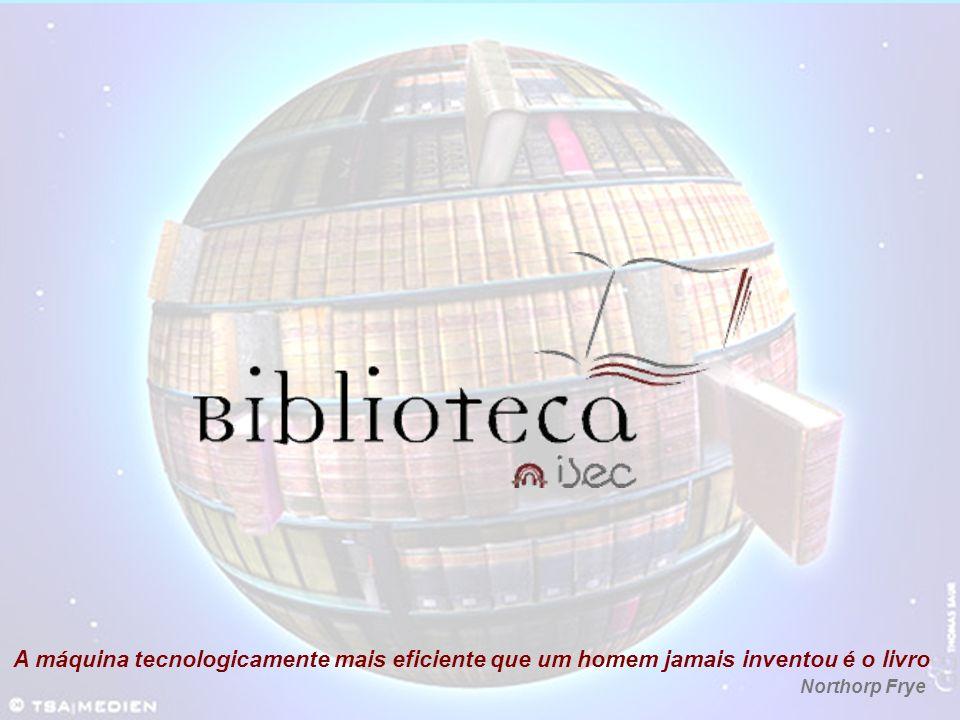 A máquina tecnologicamente mais eficiente que um homem jamais inventou é o livro