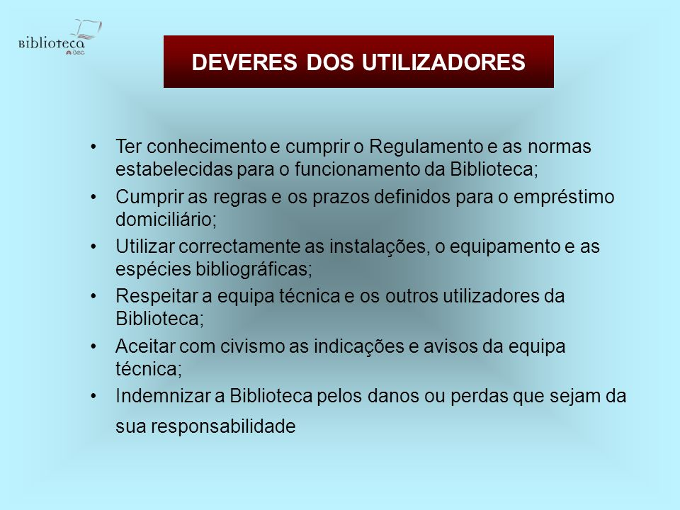 DEVERES DOS UTILIZADORES
