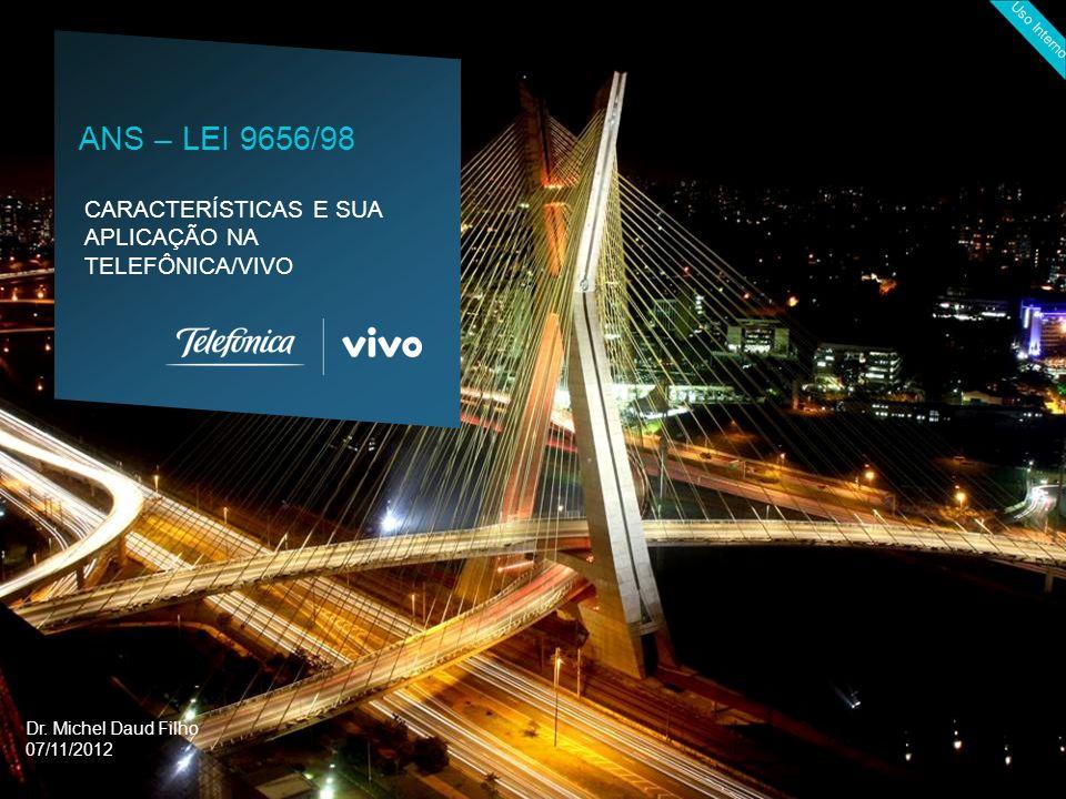 ANS – LEI 9656/98 Dr. Michel Daud Filho 07/11/2012
